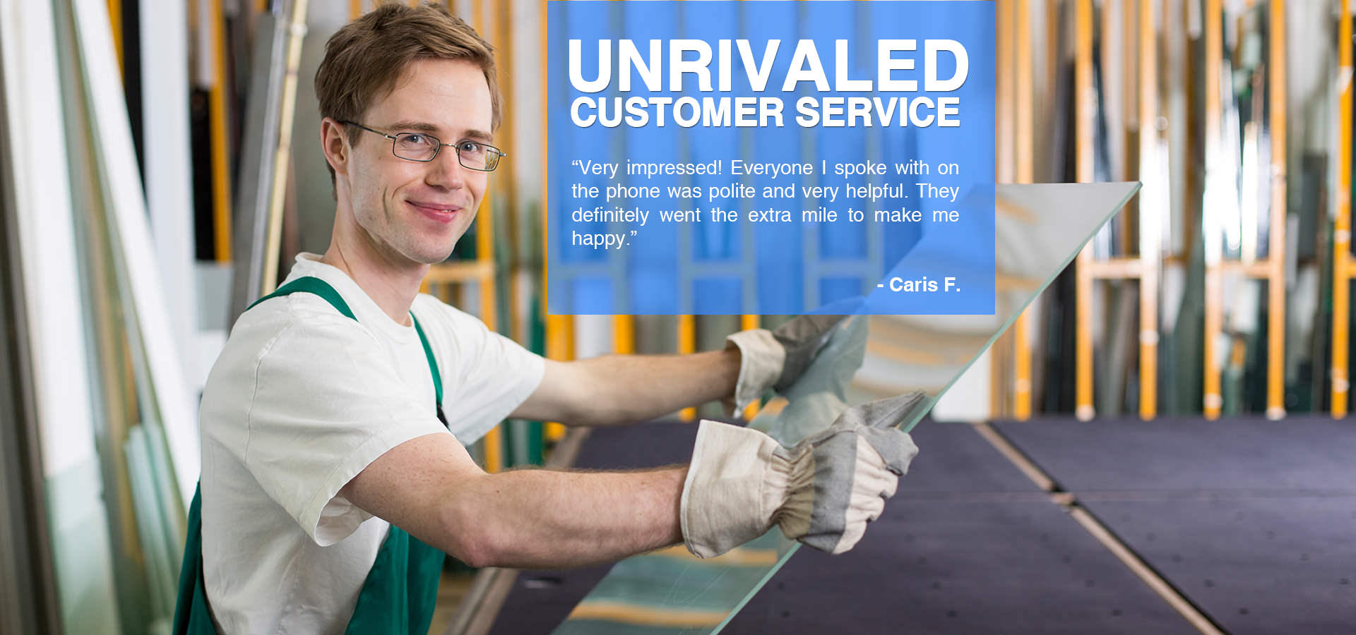 Glass Store - Unrivaled Customer Service